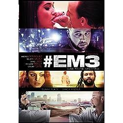 #Em3 (EENIE MEENIE MINEY MOE)
