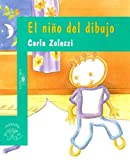 img - for El Nino del Dibujo (Alfaguara Infantil) (Spanish Edition) book / textbook / text book