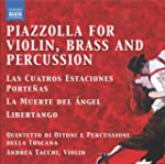Piazzolla: Tangos for Violin, Brass a...