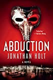 The Abduction: A Novel