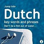Jump into Dutch    Sobaca