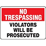 "Accuform Signs MATR901VA Aluminum Safety Sign, Legend ""NO TRESPASSING VIOLATORS WILL BE PROSECUTED"", 7"" Length x 10"" Width x 0.040"" Thickness, Red/Black on White"