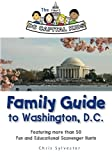The DC Capital Kids Family Guide to Washington, DC: Featuring more than 50 Fun and Educational Scavenger Hunts