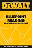 DEWALT Blueprint Reading Professional Reference - 0977000354