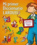 Mi primer Diccionario Larousse (Infan...