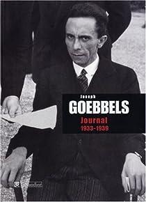 Journal : 1933-1939 par Goebbels