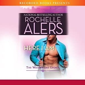 Here I Am | [Rochelle Alers]