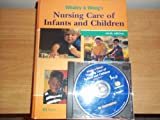 img - for Whaley & Wong's Nursing Care of Infants and Children, TEXT ONLY, 6TH, hc, 1998 book / textbook / text book