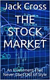The Stock Market: An Investment That Never Goes Out of Style