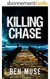 Killing Chase (The Better Off Dead Series Book 1) (English Edition)
