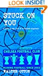 Stuck On You - a year in the life of...