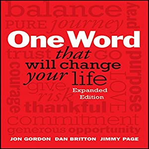 One Word That Will Change Your Life Audiobook