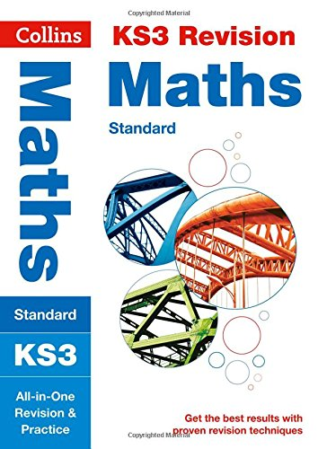 KS3 Maths (Standard): All-in-One Revision and Practice (Collins KS3 Revision and Practice - New Curriculum) (Collins KS3 Revision and Practice - New 2014 Curriculum)