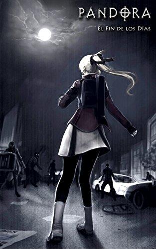 PANDORA: El Fin de los Días Manga Novela Gráfica: 200 páginas Paranormal / Survival Horror / Plaga / Apocalipsis zombi Manga cómic Libro