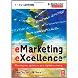 eMarketing eXcellence: Planning and Optimising your Digital Marketing (Emarketing Essentials)by Dave Chaffey