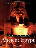 Exploring Ancient Egypt (Places in Time) (019511678X) by Shaw, Ian