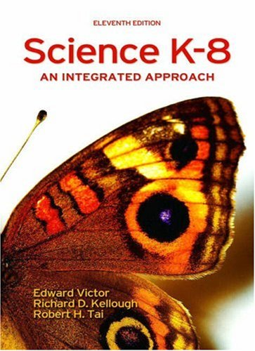 Science K-8: An Integrated Approach (11th Edition)