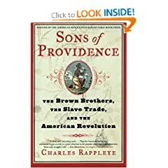 Sons of Providence: The Brown Brothers, the Slave Trade, and the American Revolution by Charles Rappleye