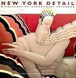 img - for New York Detail: A Treasury of Ornamental Splendor by Kobayashi, Yumiko, Watanabe, Ryo (1995) Paperback book / textbook / text book