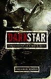 Dark Star: Confessions of a Rock Idol (Rock Star Chronicles)