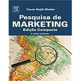 PESQUISA DE MARKETING - EDIÇÃO COMPACTA, 5A EDIÇÃO