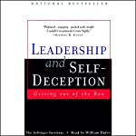 Leadership and Self-Deception: Getting Out of the Box | The Arbinger Institute