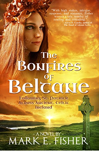 Book: The Bonfires of Beltane by Mark E. Fisher