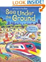 Under the Ground (See Inside) (Usborne See Inside)