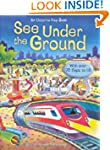 Under the Ground (See Inside) (Usborn...