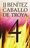 img - for Nazaret. Caballo de Troya 4 (Spanish Edition) book / textbook / text book