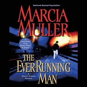 The Ever-Running Man   [Marcia Muller]