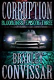 Corruption (Bloodlines: A Serial Thriller, Episode 3)