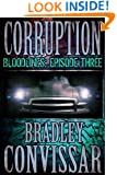 Corruption (Bloodlines: A Serial Thriller, Episode 3)