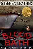 Blood Bath (Seven Jack Nightingale Short Stories) (Jack Nightingale short story)