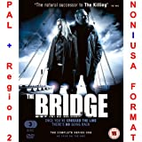 The Bridge - Complete Series 1 (U.K. Release with English Subtitles) [NON-U.S.A. FORMAT: PAL + Region 2 + U.K. Import] (aka Broen) (aka Bron)