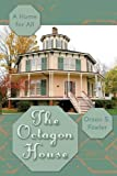 img - for The Octagon House: A Home for All book / textbook / text book