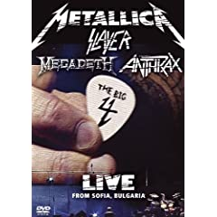 Metallica Slayer Megadeth Anthrax: The Big Four - Live From Sofia Bulgaria by Metallica, Slayer, Megadeth, Anthrax and Not Specified