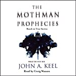 The Mothman Prophecies | John A. Keel