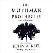 The Mothman Prophecies Audiobook by John A. Keel Narrated by Craig Wasson