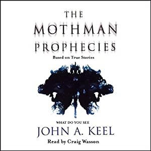 The Mothman Prophecies | [John A. Keel]