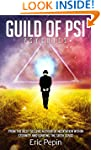Guild of PSI: Psychic Abilities - the...