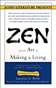 Zen and the Art of Making a Living: A Practical Guide to Creative Career Design | [Laurence G. Boldt]