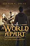 A World Apart (The Jake Thomas Trilogy - Book 1)