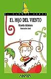 El hijo del viento (Literatura Infantil (6-11 Años) - El Duende Verde)