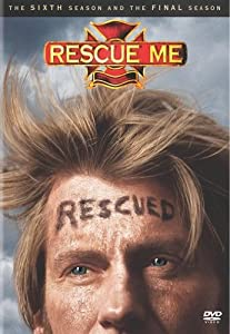Rescue Me: Season 6 and The Final Season (Season 7)