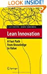 Lean Innovation: A Fast Path from Kno...