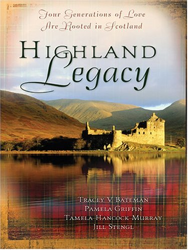 Highland Legacy: Finding Audrey/English Tea & Bagpipes/Fresh Highland Heir/Fayre Rose (Inspirational Romance Collection)