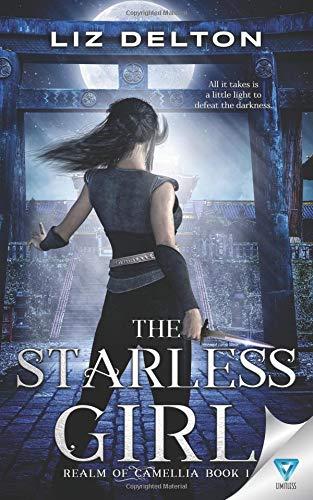 The Starless Girl (Realm Of Camellia) [Delton, Liz] (Tapa Blanda)