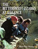 The Bittersweet Ozarks at a Glance