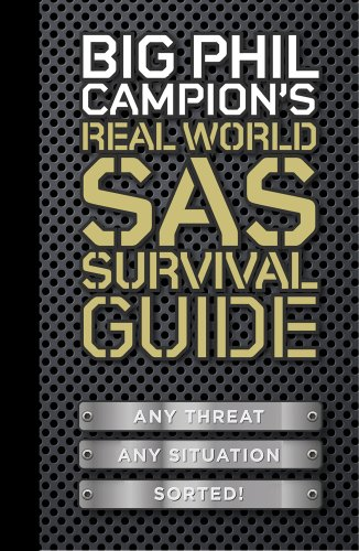 Sale alerts for Quercus Big Phil Campion's Real World SAS Survival Guide - Covvet